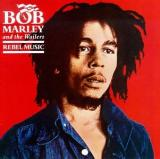 Bob Marley & The Wailers Rebel Music