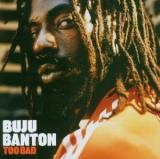 Buju Banton Too Bad