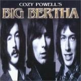 Cozy Powell Cozy Powells Big Bertha