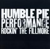 Humble Pie Performance: Rockin the Fillmore