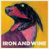 Iron & Wine The Shepherds Dog