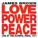 James Brown Love Power Peace: Live at the Olympia, Paris 1971