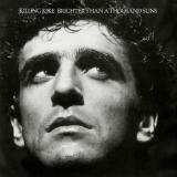 Killing Joke Brighter Than A Thousand Suns (Restored Mixes Version)