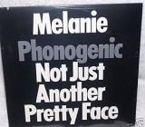 Melanie Phonogenic : Not Just Another Pretty Face
