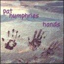 Pat Humphries Hands