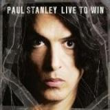 Paul Stanley Live to Win