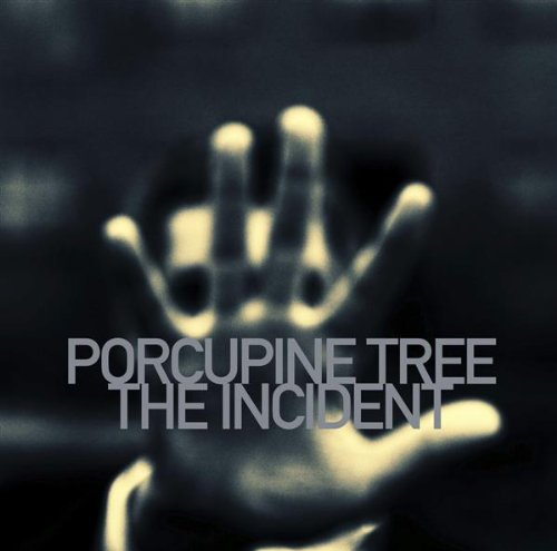 Porcupine Tree The Incident