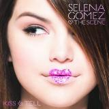Selena Gomez and the Scene Kiss and Tell