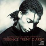 Terence Trent DArby Introducing the Hardline According to Terence Trent D'Arby