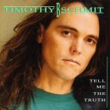 Timothy B Schmit Tell Me the Truth