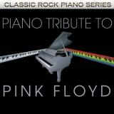 Piano Tribute to Pink Floyd by Pink Floyd Tribute (2011) Audio CD
