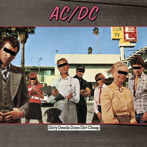 http://www.amiright.com/album-covers/images/album-ACDC-Dirty-Deeds-Done-Dirt-Cheap.jpg