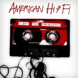 American Hi-Fi Fight the Frequency