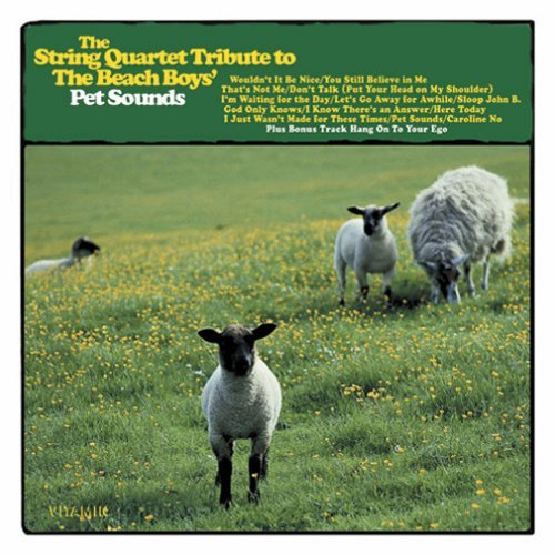 """The String Quartet Tribute to the Beach Boys' Pet Sounds"""