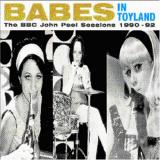 Babes in Toyland The BBC John Peel Sessions 1990-92