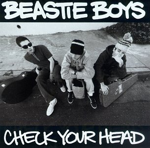 The Beastie Boys Check Your Head