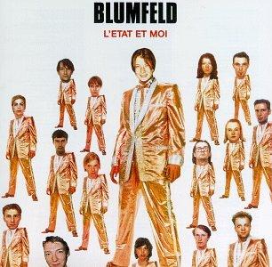 Blumfeld - L' Etat Et Moi