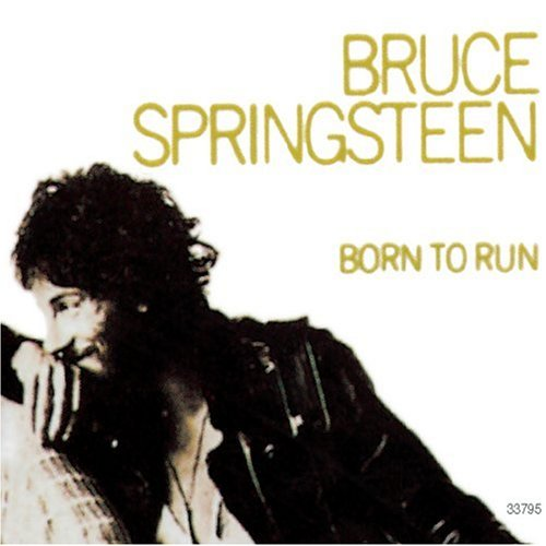 Bruce Springsteen. Bruce Springsteen: Born to Run