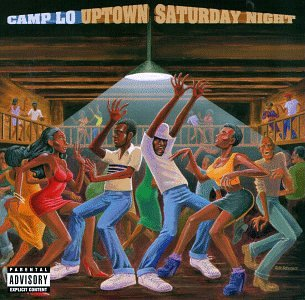 Camp Lo - Uptown Saturday Night (1999)[INFO]