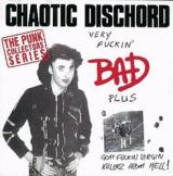 Chaotic Dischord Very Fuckin Bad
