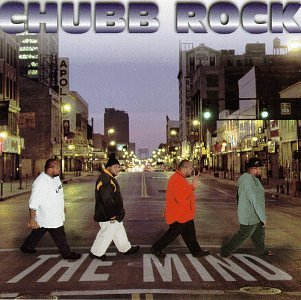 album-Chubb-Rock-The-Mind.jpg