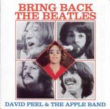 David Peel & the Apple Band Bring Back the Beatles