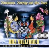 Daz Dillinger Retaliation, Revenge and Get Back