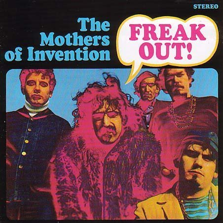 Frank Zappa & The Mothers of Invention Freak Out!