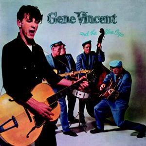 Gene Vincent - Gene Vincent &amp; The Blue Caps