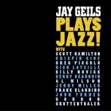 Jay Geils Jay Geils Plays Jazz!