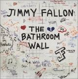 Jimmy Fallon Bathroom Wall