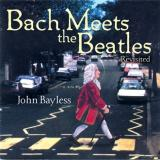 John Bayless Bach Meets the Beatles