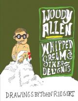 John Riegert Woody Allen and Whipped Cream and Other Delights
