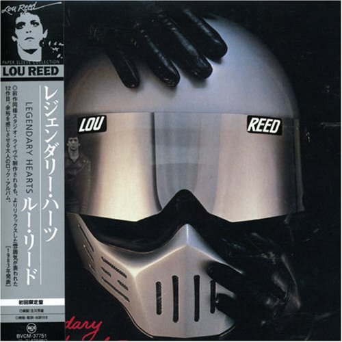 Lou Reed Legendary Hearts