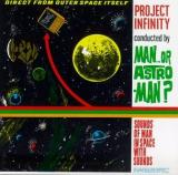 Man or Astro-man? Project Infinity