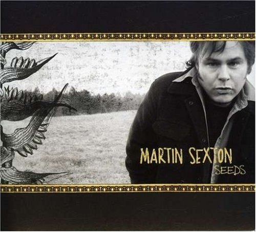 Martin Sexton - Seeds