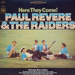 Paul Revere & the Raiders Here They Come!