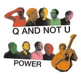 Q and Not U Power