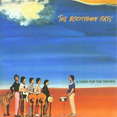 The Boomtown Rats A Tonic for the Troops