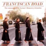The Friars Of The Community Of St. Saviours Monastery Franciscan Road