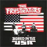 The Frustrators Bored in the USA