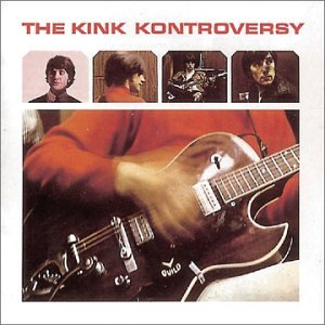 The Kinks The Kink Kontroversy