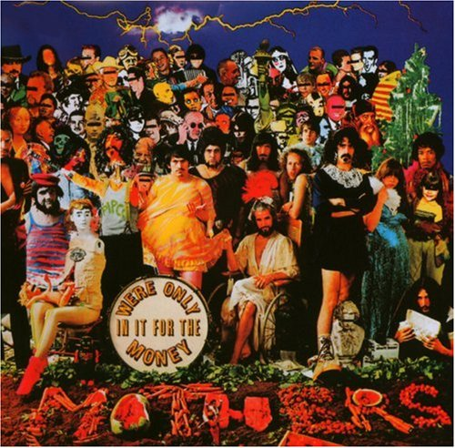 http://www.amiright.com/album-covers/images/album-The-Mothers-of-Invention-Were-Only-in-It-for-the-Money.jpg