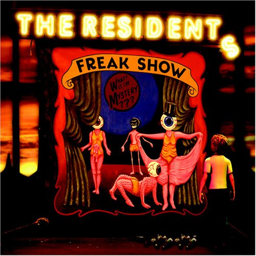 The Residents Freak Show