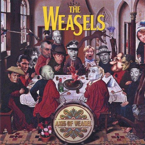 Denna bild har ett alt-attribut som är tomt. Dess filnamn är album-The-Weasels-Axis-of-Weasel.jpg