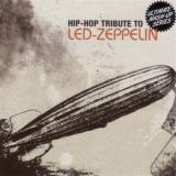 Tribute Sounds Hip Hop Tribute to Led Zeppelin