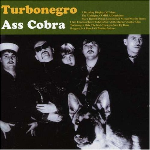 Turbonegro - Ass Cobra