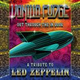 VANILLA FUDGE Out Through The In Door: Tribute To Led Zeppelin