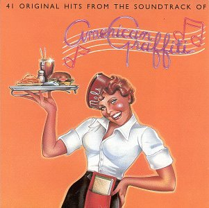 Various Artists 41 Original Hits From The Soundtrack Of American Graffiti