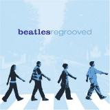 Various Artists Beatles Regrooved